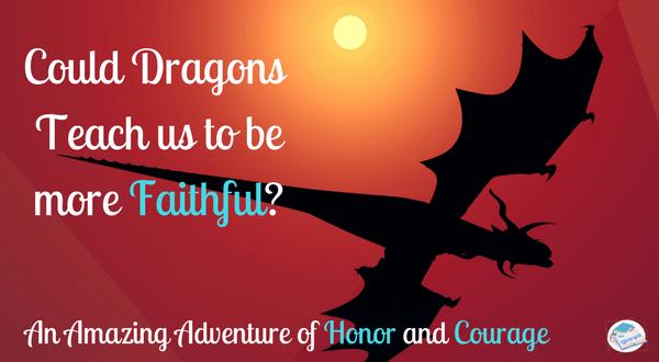 Dragons can teach us Faith
