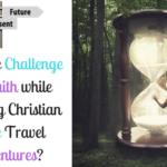 3 Amazing Christian Time Travel Adventures