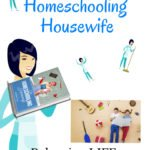 Fantastic Gift for Every Wife: The Homeschooling Housewife