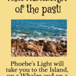 Phoebe's Light: Adventures in Freedom, Faith, and History